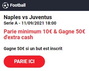 Naples Juventus : Pariez 10€ et Gagnez 50€ !