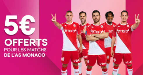 5€ de freebet à chaque match de Monaco !