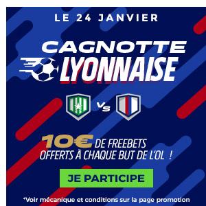 SAINT ETIENNE - LYON : GAGNEZ 10€ A CHAQUE BUT DES GONES !