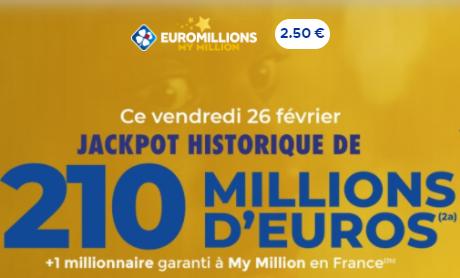 Euromillions : Jackpot historique de 210 millions d'euros ce vendredi 26 février !