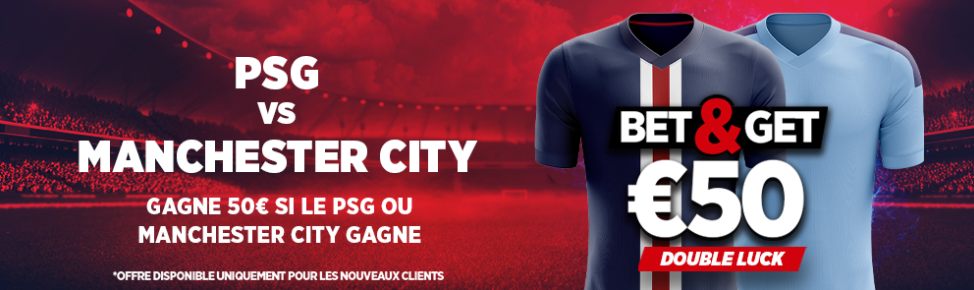 Bet and Get Ladbrokes PSG Manchester City Ligue des Champions