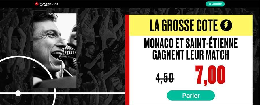 Ligue 1 : Combiné Saint Etienne - Monaco à 7.00 sur PokerStars Sports !