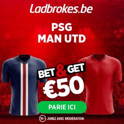 PSG vs MU : Pariez 10€ et Gagnez 50€ sur Ladbrokes BE